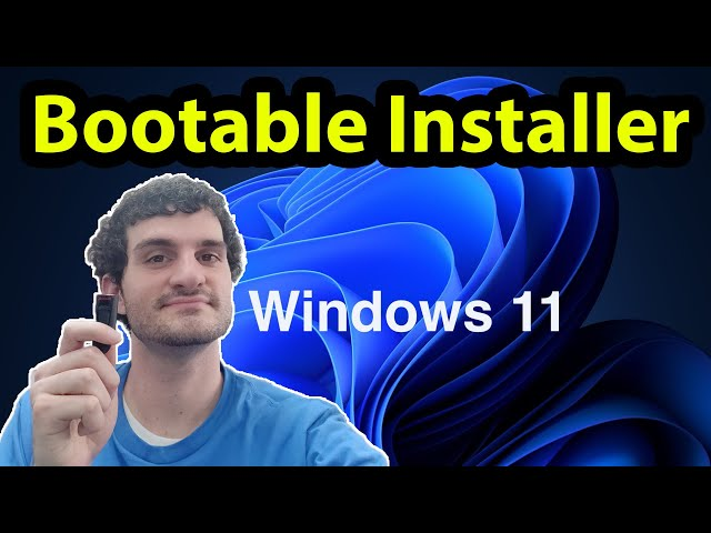 Step by Step  Creating a Windows 11 Bootable Installer
