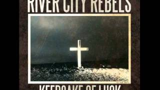 Watch River City Rebels Nothing Makes You Hard video