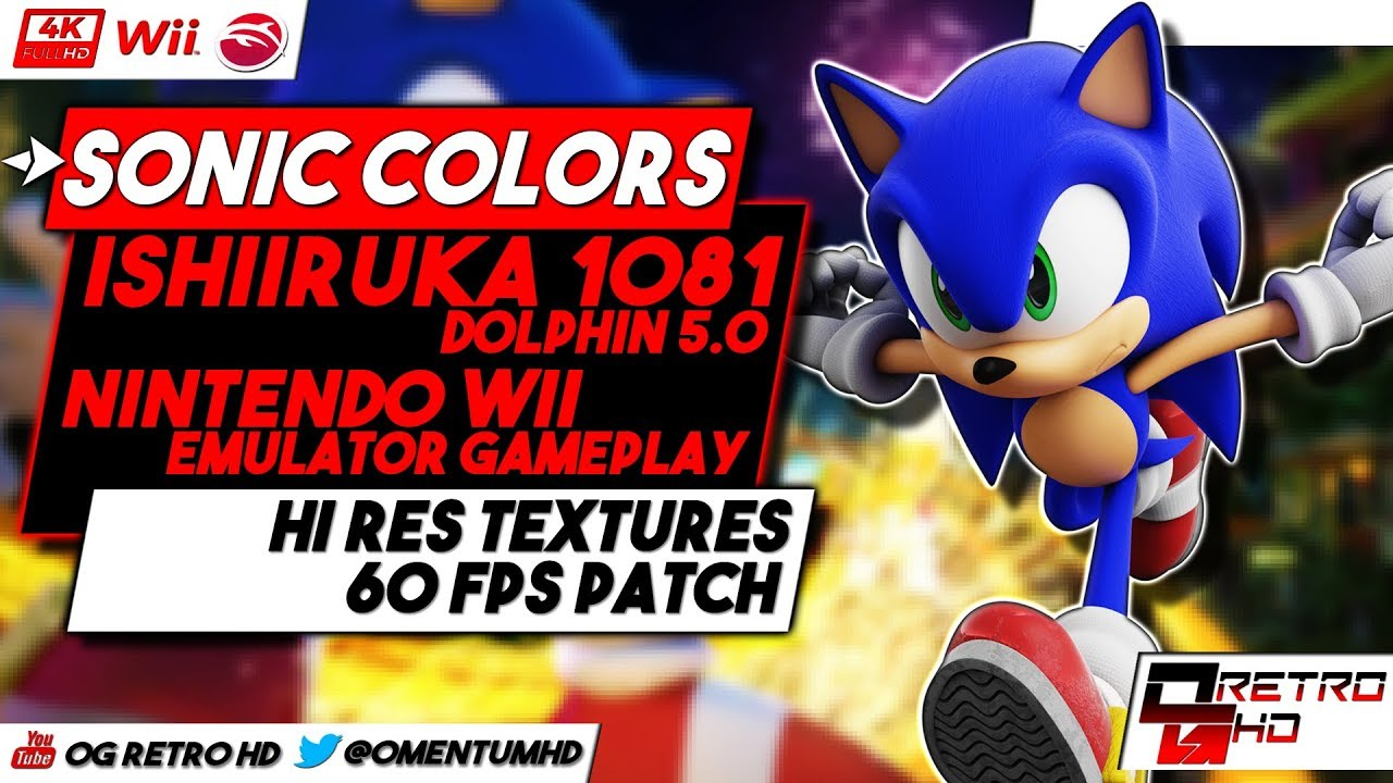 Sonic Colors Wii HD | Ishiiruka Dolphin EMU Gameplay | Hi Res Textures &  60ᶠᵖˢ Patch