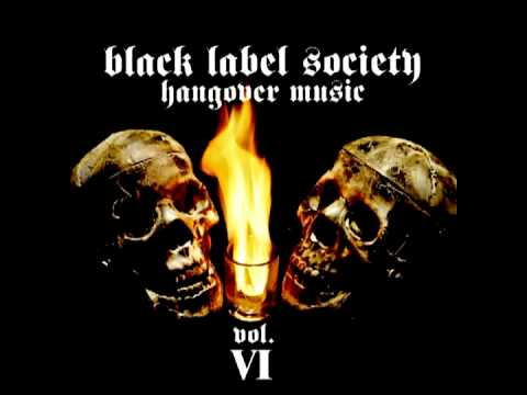 Black Label Society: Hangover Music Vol. VI (Full Album)