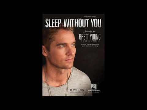brett young- sleep without you (official audio)