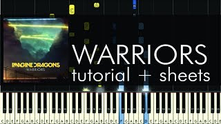 Imagine Dragons - Warriors - Piano Tutorial - How to Play + Sheets