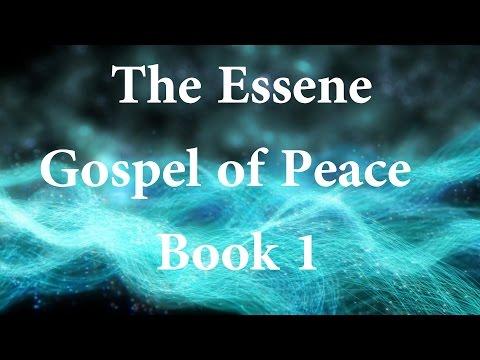 Essene Gospel of Peace Book 1 | (Part 1 of 2)