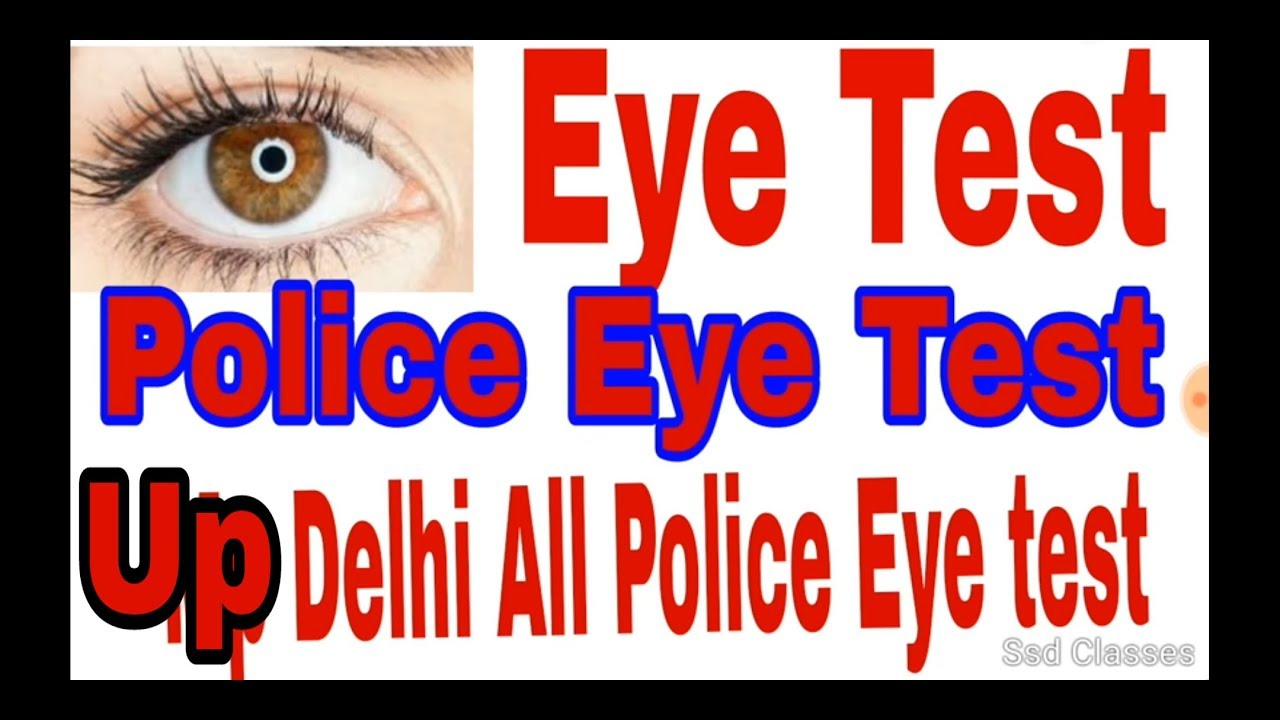 Eye test For Police Medical exam    eys test Up Police Mp Police