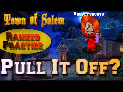 Pull If Off? | Skimm's A Lady of the Night | Town of Salem Ranked Practice