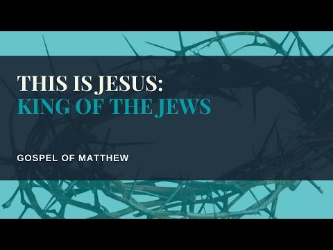 This is Jesus: King of the Jews, Matthew 11:25-12:21 study, March 24, 2017