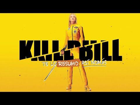 Kill Bill   Te Lo Resumo Así Nomás#186