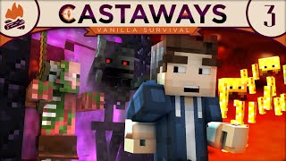 Minecraft | Castaways SMP - Episode 3 :: NETHER!!
