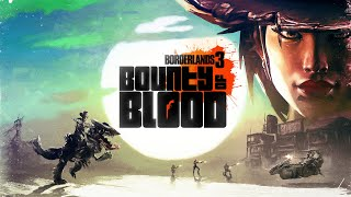 Borderlands 3 - Bounty of Blood Official Launch Trailer (2020)