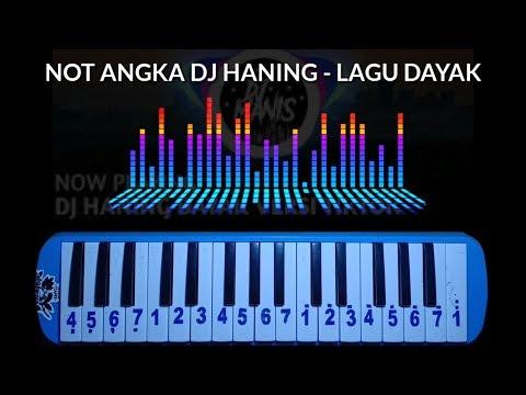 NOT PIANIKA DJ HANING - LAGU DAYAK