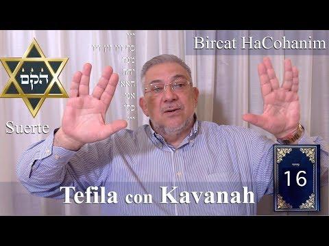 Kabbalah: la Tefila con Kavanah - clase 16 Bircat HaCohanim