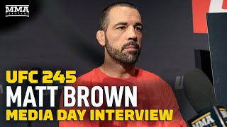 Matt Brown, Mark Coleman Detail Working Together in Preparation for UFC 245 - MMA Fighting Video