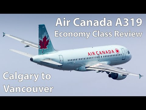 Air Canada A319 Economy Class Review | Calgary To Vancouver