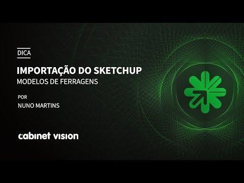 Dica 09 Cabinet Vision | Importação do Sketchup