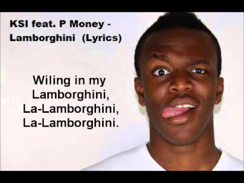 KSI ft P Money - Lamborghini (Lyrics - Full song) - YouTube