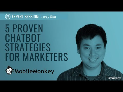 5 Proven Chatbot Strategies For Marketers - Larry Kim
