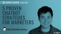5 Proven Chatbot Strategies for Marketers
