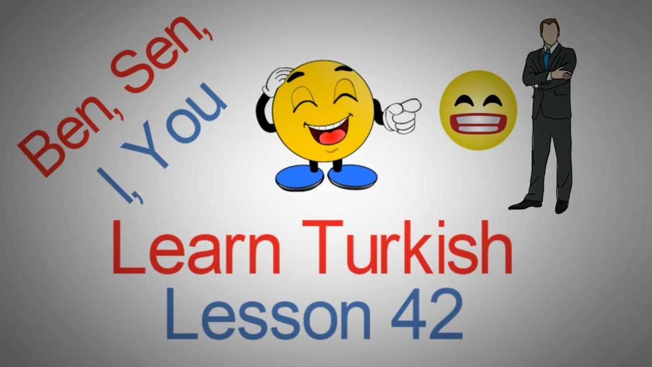 Learn Turkish Lesson 42 - The Turkish Pronouns