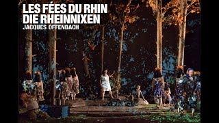 Les fées du Rhin - Die Rheinnixen (Jacques Offenbach)