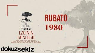 Rubato - 1980 / Sigaramın Dumanına Sarsam (Ezginin Günlüğü 40 Yıllık Şarkılar) (Official Audio)