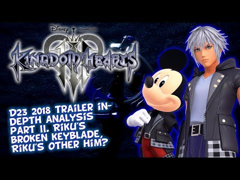 Kingdom Hearts 3 D23 Japan 2018 - Scenes In-Depth Analysis II - Riku's Broken Keyblade, Other Me?
