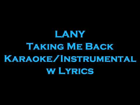 LANY - Taking Me Back KaraokeInstrumental w
