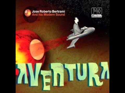 José Roberto Bertrami and his Modern Sound - Aventura - Album Completo/Full Album