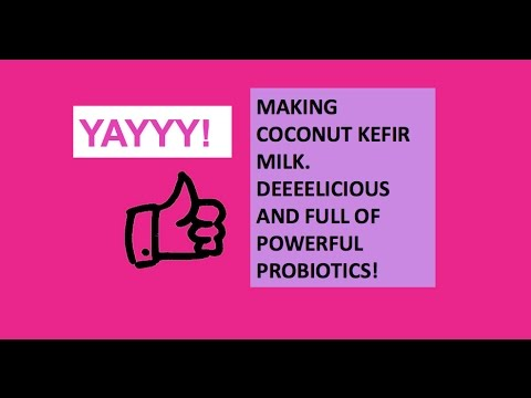 MAKING COCONUT KEFIR MILK