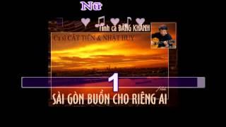 Sài Gòn Buồn Cho Riêng Ai (Đăng Khánh) - Hát với Cát Tiên (Karaoke) Revised