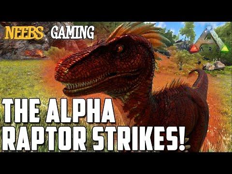 Ark: Survival Evolved - The Alpha Raptor Strikes!