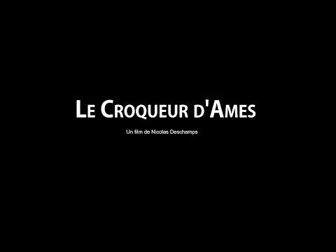 Le Croqueur d'Ames