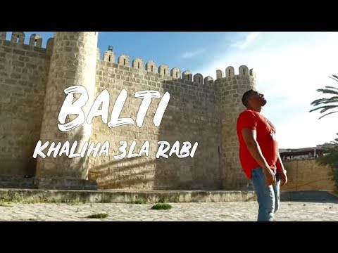 Balti - Khaliha 3la Rabi | خليها على ربي