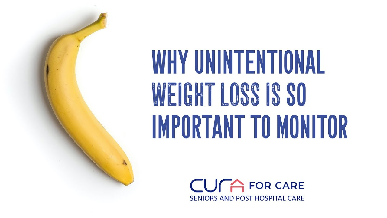 Why Unintentional Weight Loss in Seniors Is So Important to Monitor