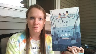 Nature Storytime #20 - Over and Under the Pond by Kate Messner