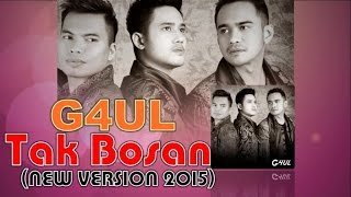 G4UL - Tak Bosan (Official Lyric Video)
