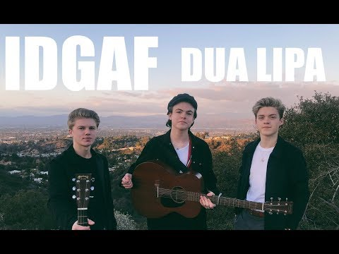 IDGAF - Dua Lipa (Cover by New Hope Club)