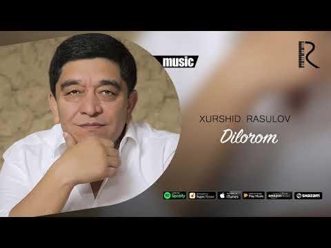 Xurshid Rasulov - Dilorom (Official Music)