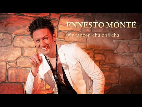 "ENNESTO MONTÉ""wir tanzen cha cha cha"" Ballermann Hits 2016 (Offizielles Video)"