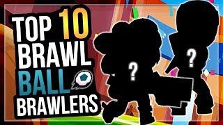 Top 10 Best Brawlers for BRAWL BALL! + Top Gameplay - Brawl Stars