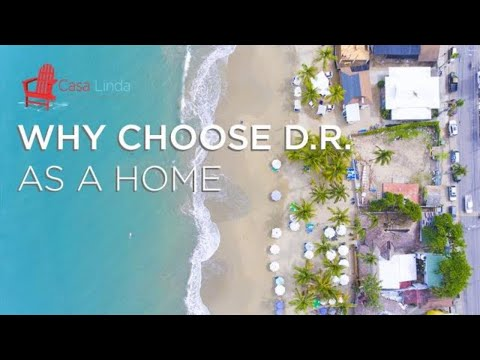 Why Choose the Dominican Republic as a Home?