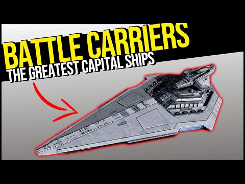 BATTLE CARRIERS: The Galaxy's GREATEST Capital Ship Class Explained