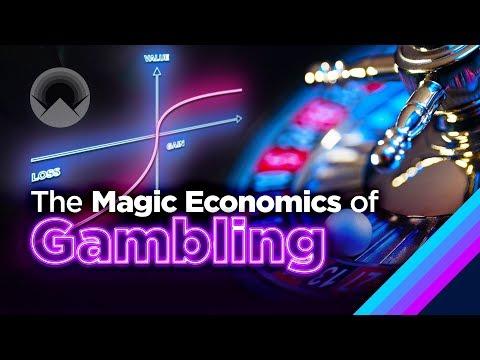 The Magic Economics of Gambling