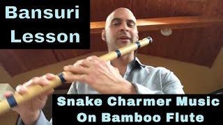 How To Play Snake Charmer Music on Bamboo Flute