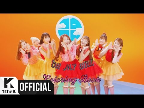 [MV] OH MY GIRL(오마이걸) _ Coloring Book(컬러링북)