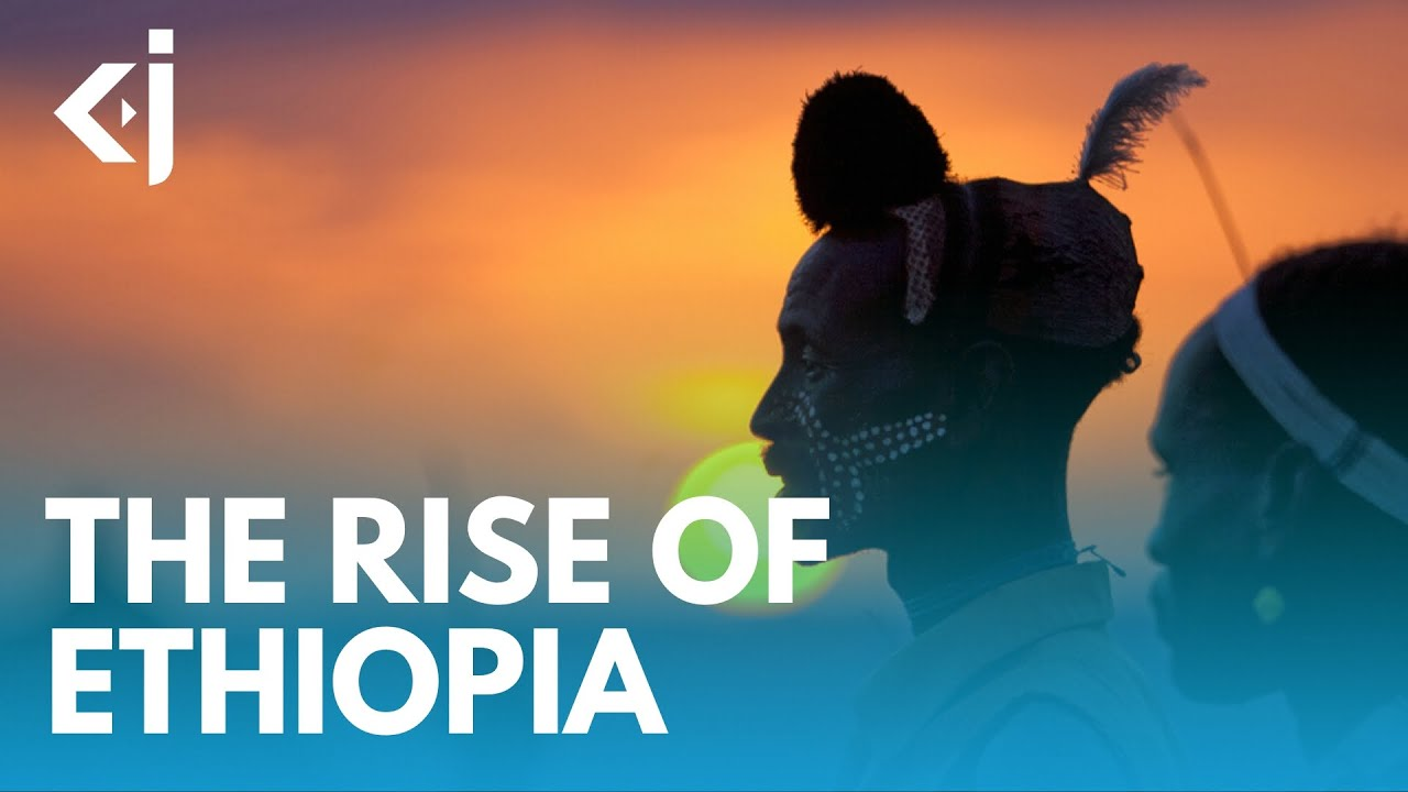 The Rise of ETHIOPIA and its GEOPOLITICAL challenges - KJ VIDS