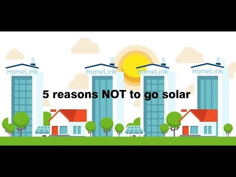 5 Reasons NOT To Go Solar!