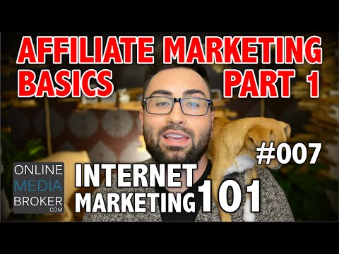 How To Make Money with Affiliate Marketing: Internet Marketing 101 #007 thumbnail