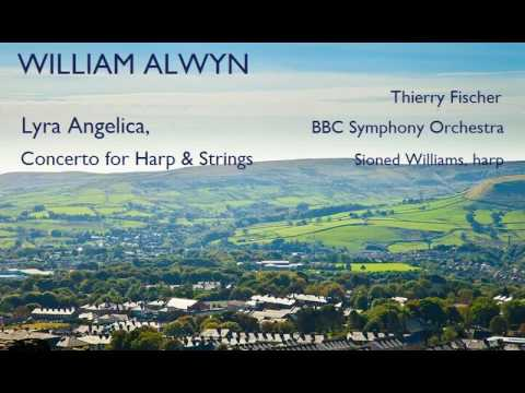 William Alwyn: Lyra Angelica [Fischer-BBC SO-Williams]