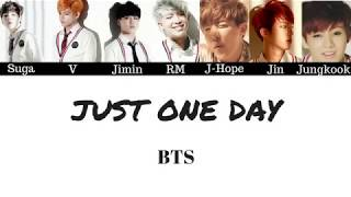 BTS - Just One Day (Lyrics)