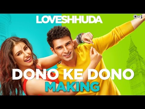 Loveshhuda In Cinemas 19th Feb 2016 - Dono Ke Dono Song Making | Girish, Navneet, Parichay, Neha